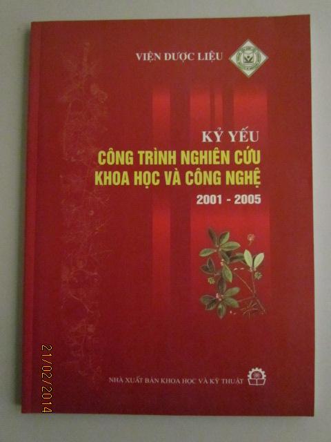KỶ YẾU CÔNG TRÌNH NGHIÊN CỨU KH VÀ CN 2001 - 2005