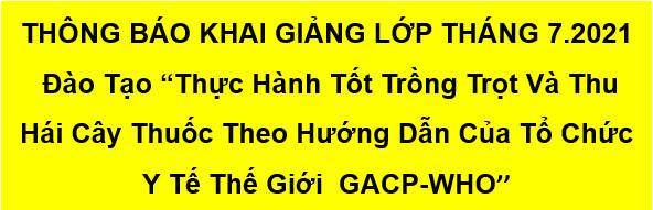 THÔNG BÁO TUYỂN SINH LỚP GACP THÁNG 7.2021